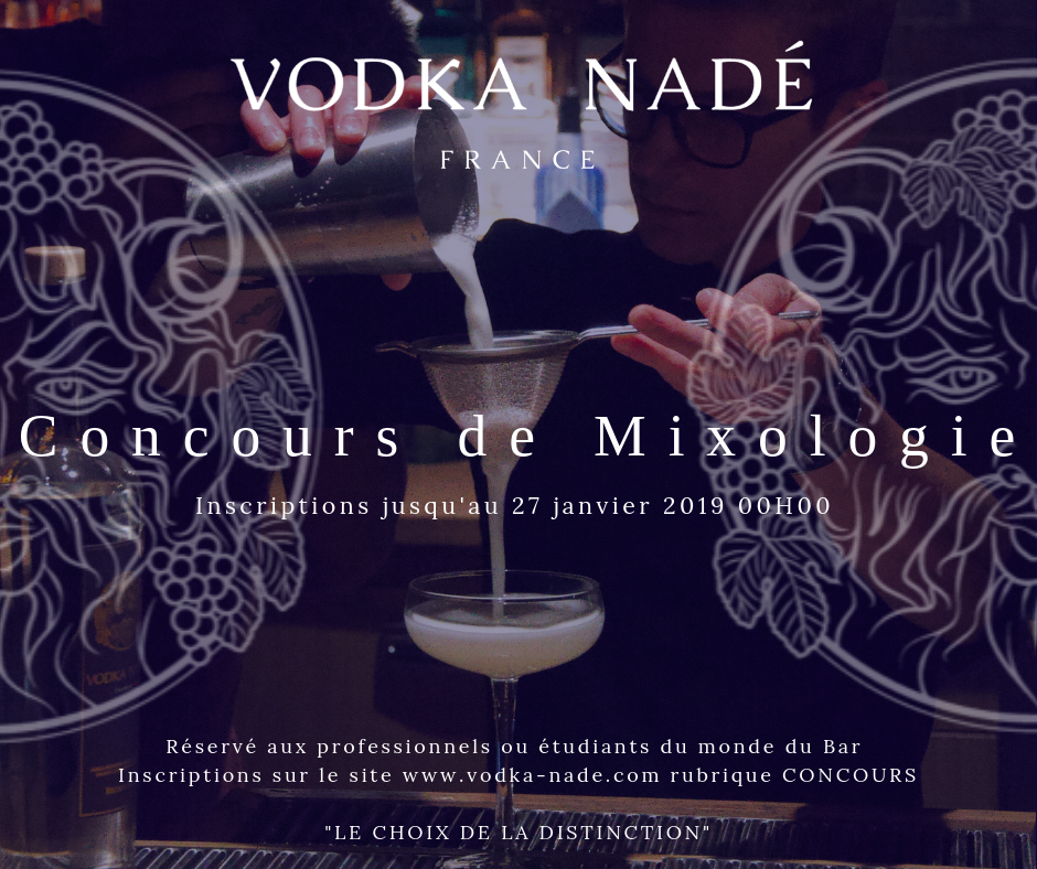 La VODKA NADÉ lance son premier concours de Mixologie !