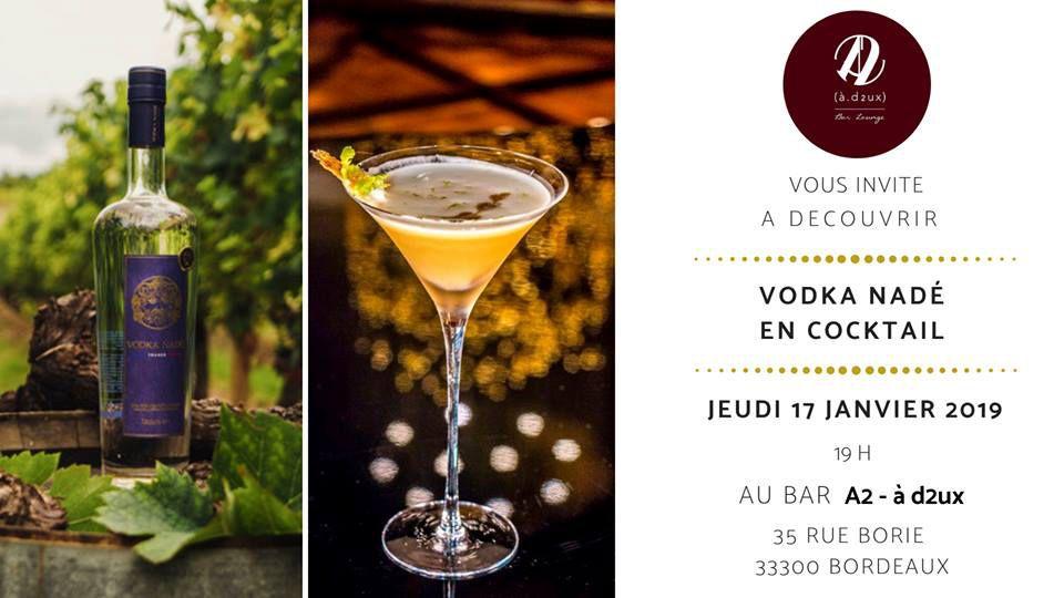Le bar A2 invite la Vodka Nadé pour une soirée cocktails